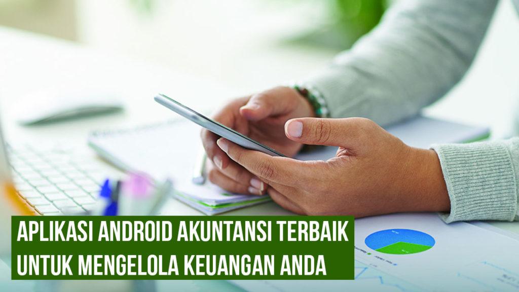 Aplikasi Android Akuntansi Terbaik Untuk Mengelola Keuangan Anda 1024x576 » Aplikasi Android Akuntansi Terbaik Untuk Mengelola Keuangan Anda