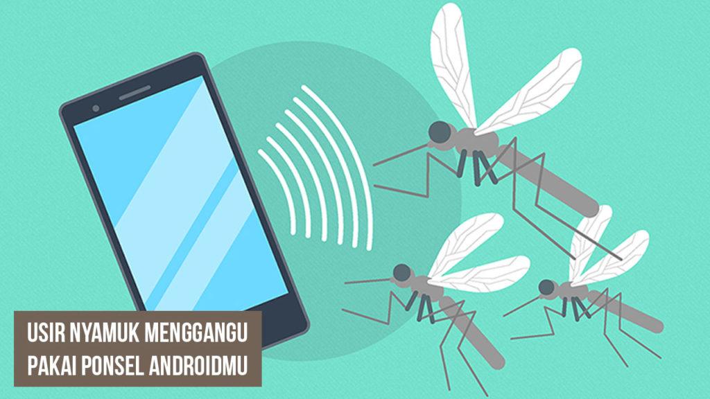 Aplikasi Android Anti Nyamuk 1024x576 » Rekomendasi Aplikasi Android Anti Nyamuk Gratis dan Terbaik