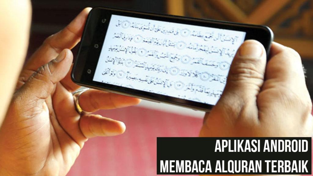 Aplikasi Android Untuk Membaca Alquran Terbaik 1024x576 » Install Aplikasi Android Ini untuk Membaca Al Quran dari Ponsel Kamu