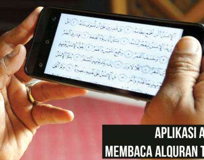 Aplikasi Android Untuk Membaca Alquran Terbaik 418x328 » Install Aplikasi Android Ini untuk Membaca Al Quran dari Ponsel Kamu