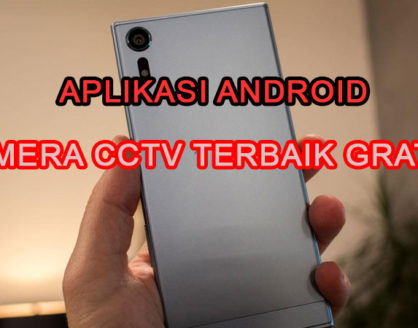 aplikasi android kamera cctv gratis terbaik 418x328 » Referensi Aplikasi Kamera CCTV Android Terbaik Gratis