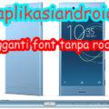 aplikasi android pengganti font tanpa root 120x120 » Aplikasi Pengganti Font Android Tanpa Rooting Ponselnya