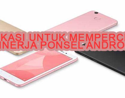 aplikasi android untuk mempercepat kinerja hape 418x328 » Inilah Aplikasi Untuk Mempercepat Kinerja Smartphone Android