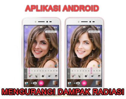 aplikasi android untuk mengurangi efek radiasi 418x328 » Aplikasi Untuk Mengurangi Radiasi Pada Ponsel Android