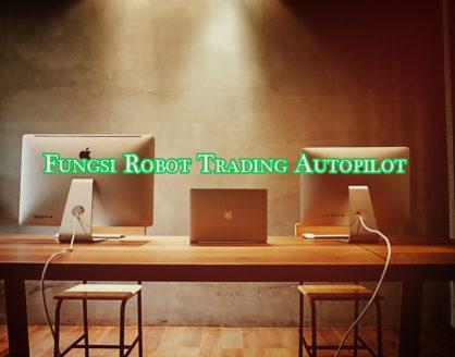 fungsi robot trading autopilot 418x328 » Pahami Fungsi Utama dari Robot Trading Autopilot