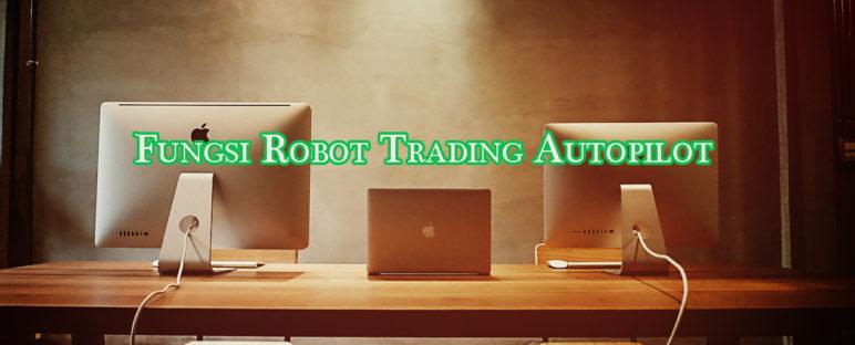 fungsi robot trading autopilot 772x312 » Pahami Fungsi Utama dari Robot Trading Autopilot