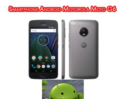 penampilan smartphone android motorola moto g6 418x328 » Ketahui Kelebihan dan Kekurangan Smartphone Android Motorola Moto G6