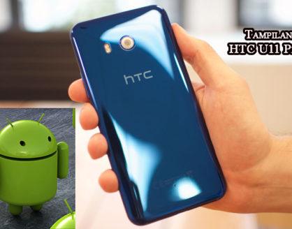 tampilan hp android htc u11 plus 418x328 » Review Spesifikasi dan Harga HTC U11 Plus Terbaru 2017